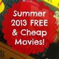 Find out what theaters & destinations are offering FREE or cheap movies during Summer 2013