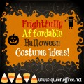 Halloween Costumes Don't Have to Cost a Dime! Check out these great tips for keeping costumes fun & affordable!
