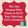 Wise words about marriage, Christmas gift giving, & Debt