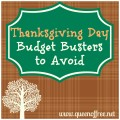 Don't fall into these easy traps that will cause you to spend more money this Thanksgiving