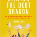Pre-Order Slaying the Debt Dragon by Cherie Lowe