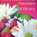 Get all of the best Mother's Day Freebies & Deals for this year in one place! Check out this post for a number of great ways to bless your mom without breaking the bank.