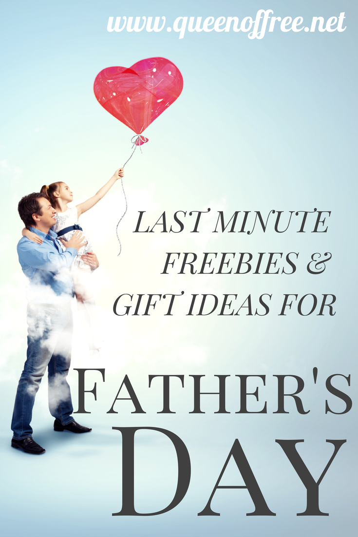Father\'s Day 2014 Freebies & Last Minute Gifts - Queen of Free
