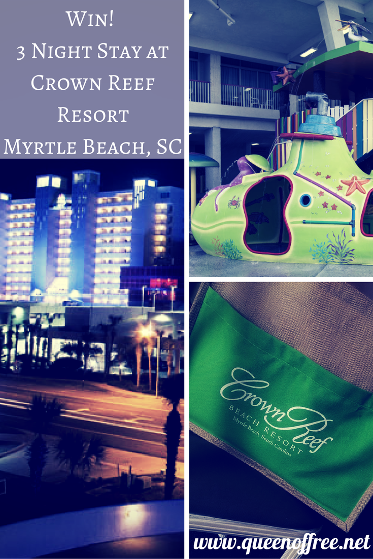 Win a 3 Night Stay with $100 in resort credit at the Crown Reef Resort in Myrtle Beach, SC!