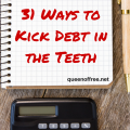 Read daily tips to get your finances under control from someone who paid off $127K. Today, Kick Debt In The Teeth by captivating the hearts of your family.