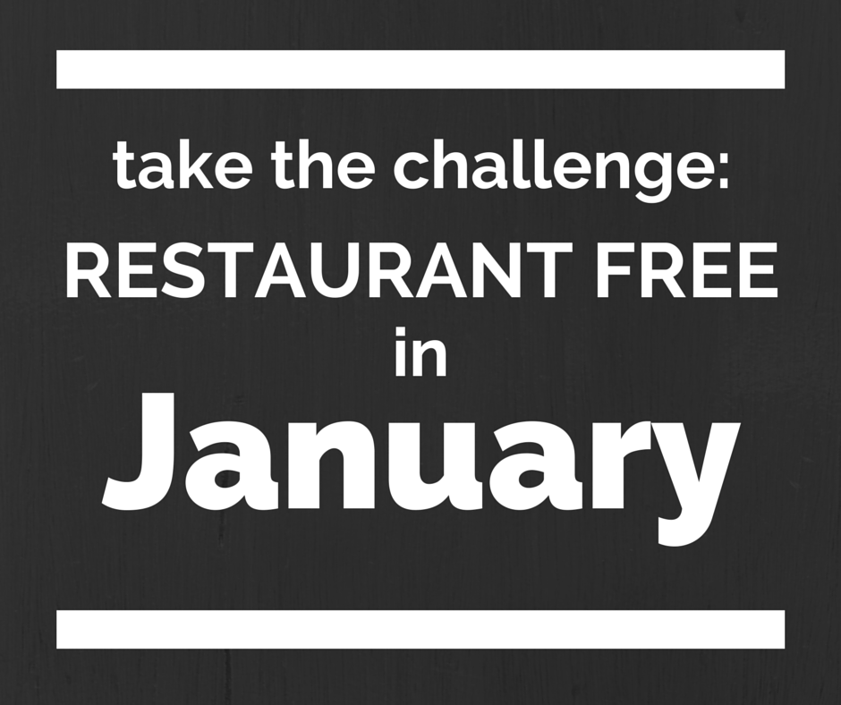 Take the restaurant free in January challenge!