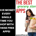 The BEST grocery store apps to save money every single time you shop. Plus they're absolutely FREE.