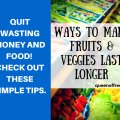 Find out how to make fruits and veggies last longer with these simple video tips!