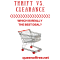 When should you shop at a thrift store? Is clearance a better deal? How can you maximize your savings and avoid hidden costs? Read this post to get all of the best strategies for saving no matter where you choose to go!