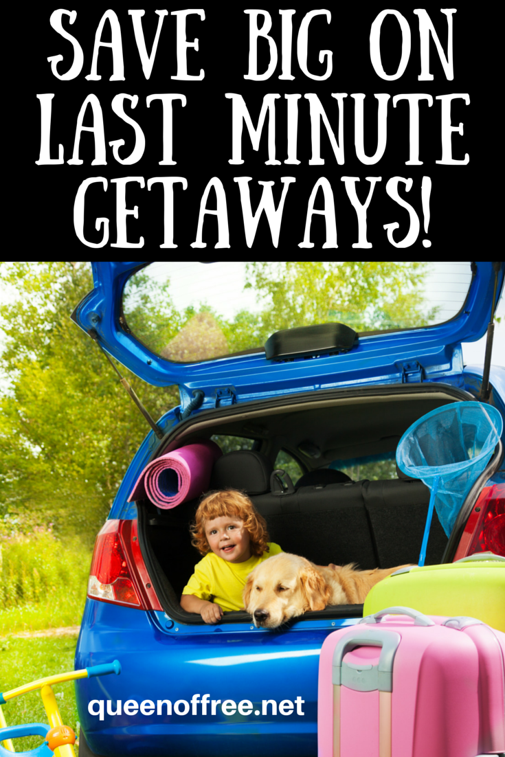 how to save money on last minute weekend getaways
