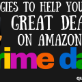 Should you shop Amazon Prime Day? Where can you find the best deals? How can you get a free trial of Prime? Check out this post for all of the details!