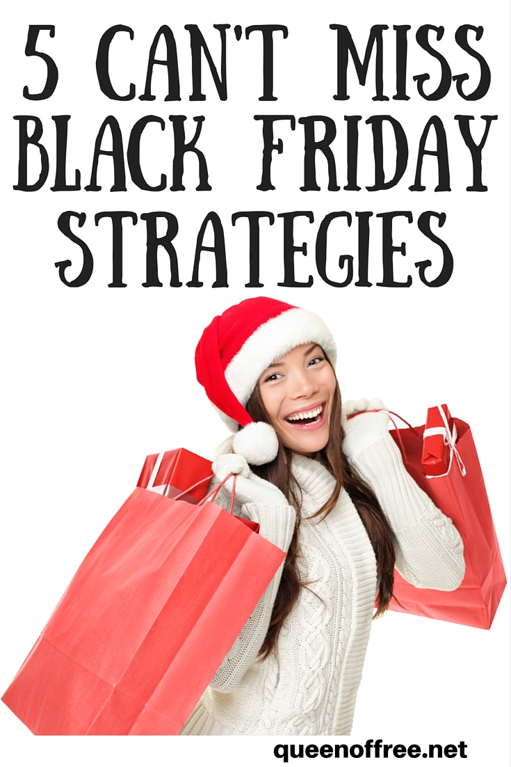 5 Can\'t Miss Black Friday Shopping Strategies - Queen of Free