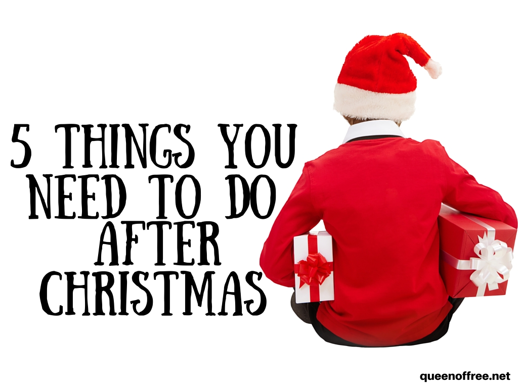 5 Things You Need to Do After Christmas