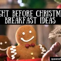 Spend Christmas morning with your family! These great Christmas Breakfast ideas can all be made the night before and are affordable, too.