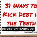 Panicking out does nothing to help your efforts of paying off debt. Read why and how to stop freaking out so you can focus your journey to freedom.