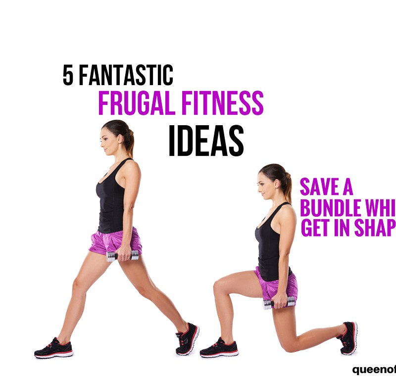 5 Fantastic Frugal Fitness Ideas