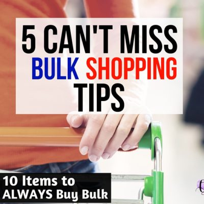 You don't want to miss these bulk shopping tips! Plus, don't miss an awesome list of items you should ALWAYS buy in bulk.