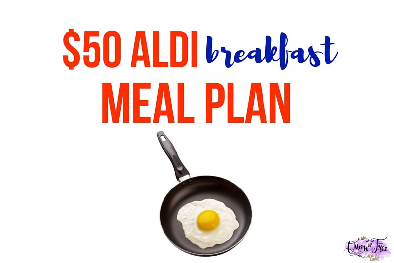 $50 ALDI Breakfast Meal Plan
