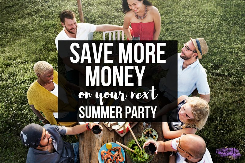 The Best Money Saving Tips For Your Summer Party