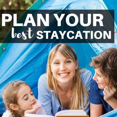Five ways to plan your best Staycation ever! From the websites you must visit to ways to make normal experiences special, don't miss this post.