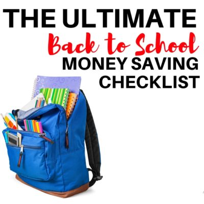 Are you following each of these tips? The Ultimate Back to School Money Saving Checklist will only take you 2-3 hours and save you plenty!