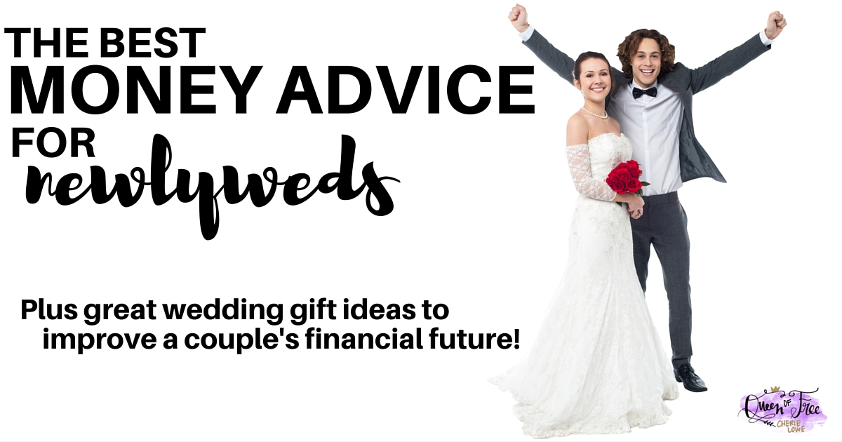 Cool Wedding Gifts For Young Couples: Helpful Money Advice For Newlyweds