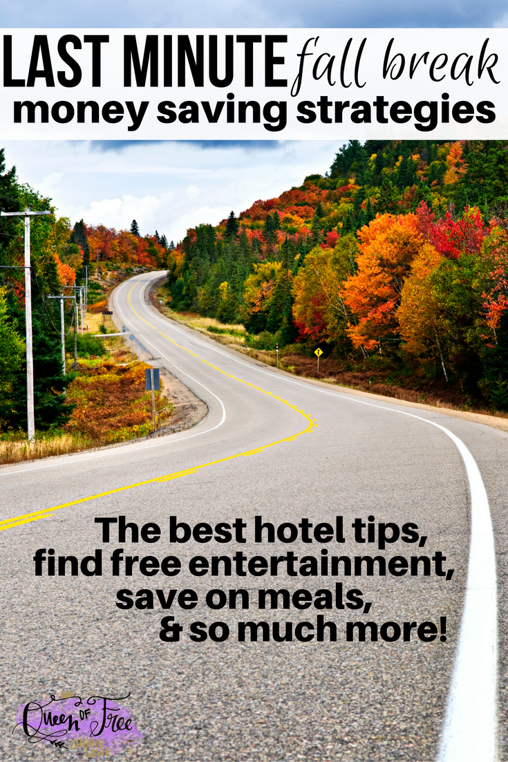 5 last minute fall break money saving strategies queen for Fall break vacation ideas
