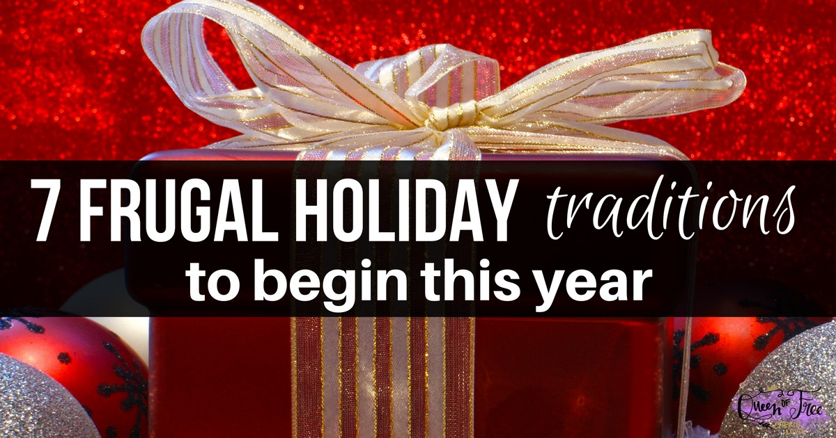 Budget tighter than Santa's belt? Start these 7 frugal Christmas traditions this year to make memories while staying on track.