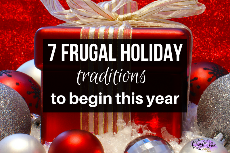 7 Great Frugal Christmas Traditions
