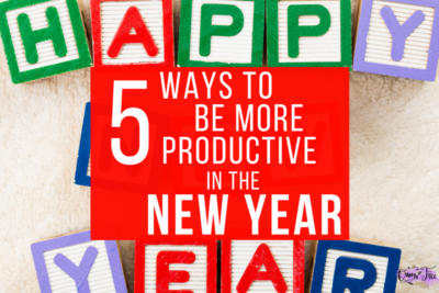 Need to get more done in the new year? These simple strategies will help you be more productive and live life to its fullest!