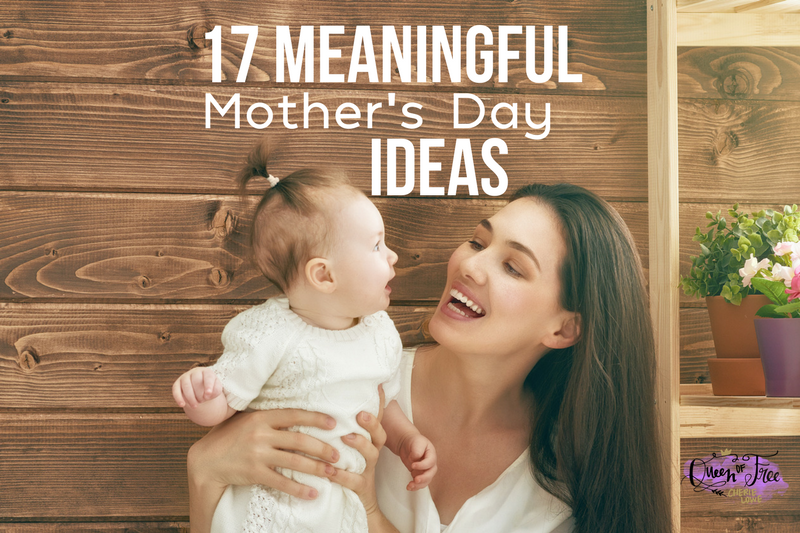 17 Affordable Mother's Day Ideas