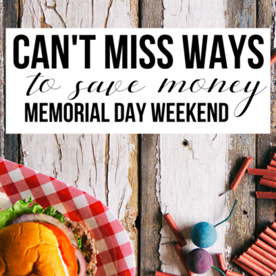 Celebrate the beginning of summer without overspending! The best tips to save money whether you stay at home or travel this Memorial Day Weekend.