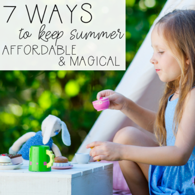 Save money this summer while still having amazing family fun with these seven creative ideas!