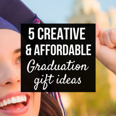 Honor your graduates without breaking the bank! Checkout five creative and AFFORDABLE Graduation gift ideas to show them you care.