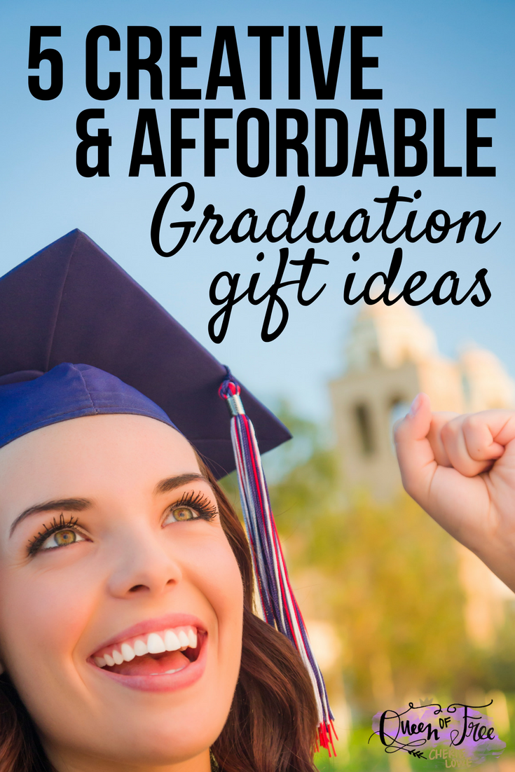 Graduation Gift Ideas >> 5 Creative Affordable Graduation Gift Ideas Queen Of Free