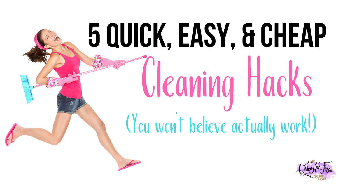 WHAT? You won't believe these 5 quick, easy, and CHEAP cleaning hacks really work. More than likely you already have all the ingredients.