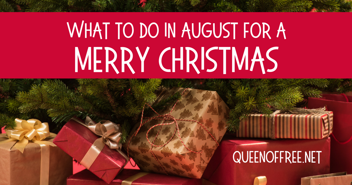 Celebrating a Merry Christmas in December means making smart decisions months in advance. Read what you should be doing in August!