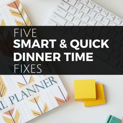 Don't fall into a dinner time rut & bust your budget. These 5 quick dinner time fixes keep you out of the kitchen & the red!