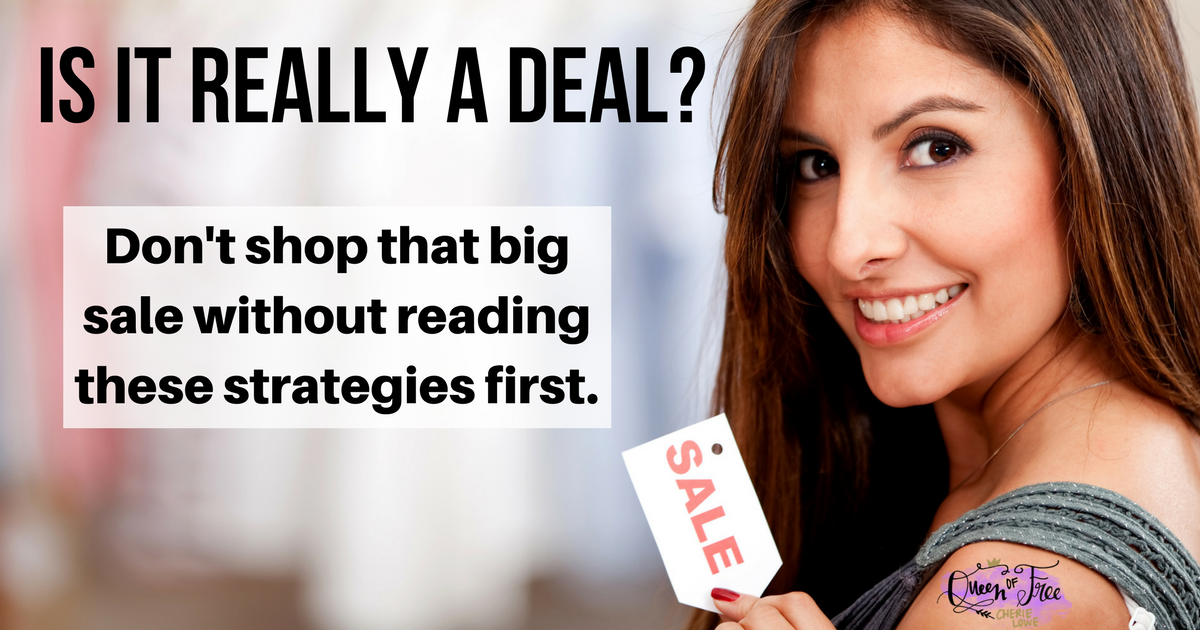 Labor Day Sales, Columbus Day Sales, oh my! How can you know if you're really getting a good deal or not? Shop with these strategies.