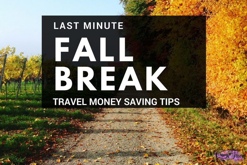 Saving Money on Last Minute Fall Break Fun