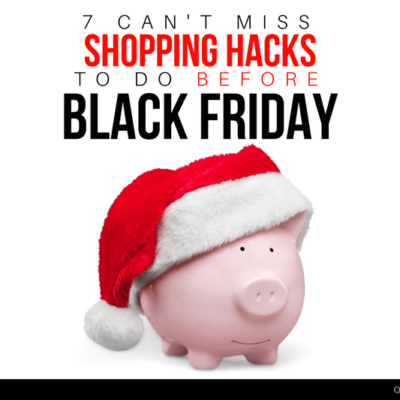 Before you go shopping, don't miss out on these essential Black Friday Shopping Hacks to save you even more money this year!