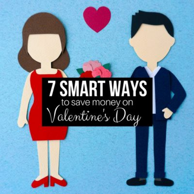 Showing your love on Valentine's Day doesn't mean emptying your wallet. Use these 7 smart strategies to shower your sweetheart & save!