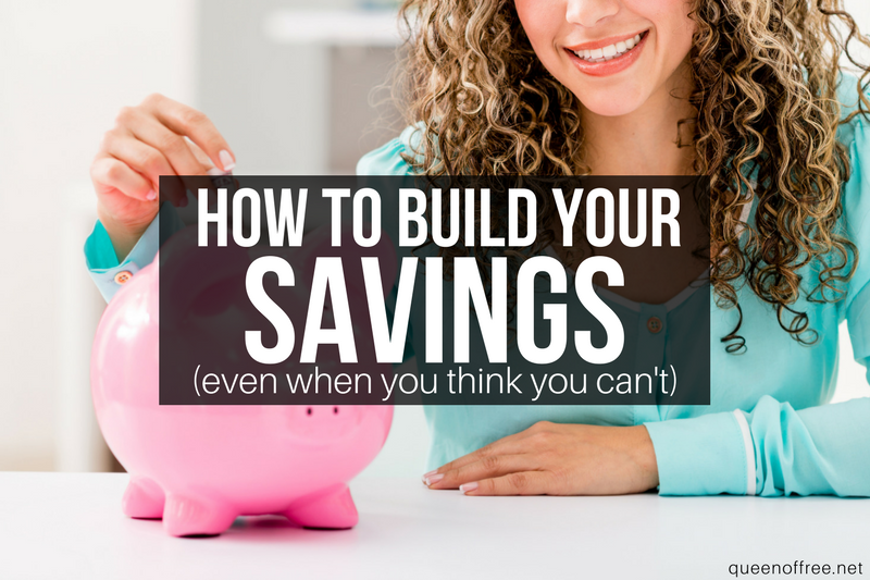 How to Build Your Savings (Even When You Think You Can't)