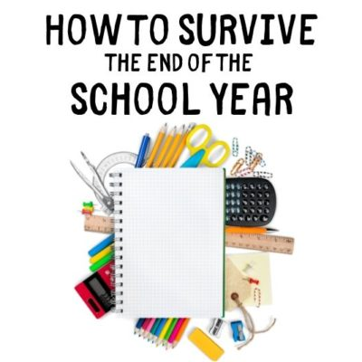 Overwhelmed and tired? Me, too! But you can save your sanity and money too by follwing this end of the school year guide.