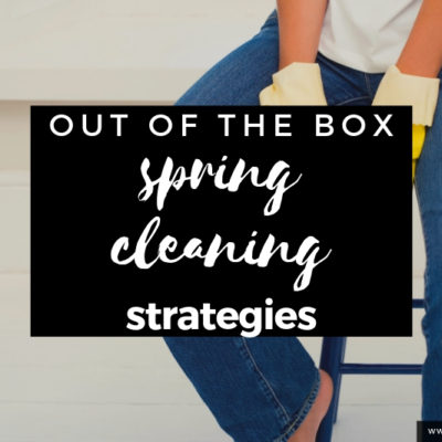Spring Cleaning with Less Hassle: Check out this simple strategies that will forever change how you clean! You CAN do this!