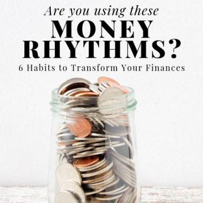 Do you have these money rhythms in your life? Don't miss the 6 crucial regular moves you need to be making in your finances.