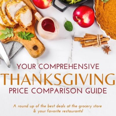 The Thanksgiving Price Comparsion Guide You Can't Afford to Miss! Find the best deals to make things from scratch, buy in store, or at a restaurant!